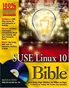 SUSE Linux10 Bible by Justin Davies