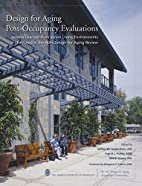 Design for Aging Post-Occupancy Evaluations…