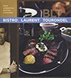 Bistro Laurent Tourondel: New American…
