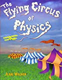 Walker, Jearl: The Flying Circus of Physics