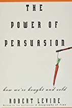 The power of persuasion : how we're bought…