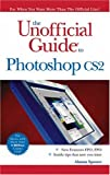 Spence, Alanna: The Unofficial Guide to Photoshop Cs2