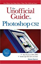 The Unofficial Guide to Photoshop CS2 by…