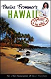 Thompson, David: Pauline Frommer's Hawaii (Pauline Frommer Guides)