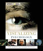 Visualizing Psychology (VISUALIZING SERIES)…
