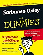 Sarbanes-Oxley For Dummies (For Dummies…