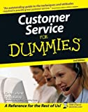 Bailey, Keith: Customer Service for Dummies