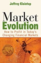 Market Evolution: How to Profit in Today's…