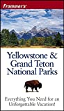 Peterson, Eric: Frommer&#39;s Yellowstone &amp; Grand Teton National Parks