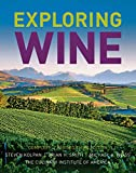 Kolpan, Steven: Exploring Wine: The Culinary Institute of America#8242;s Guide to Wines of the World