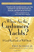 Where Are the Customers' Yachts?: or A Good…
