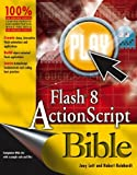 Reinhardt, Robert: Flash 8 ActionScript Bible