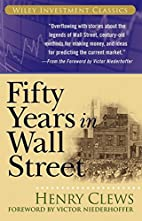 Fifty Years in Wall Street (Wiley Investment…
