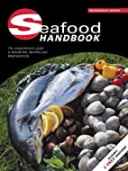 Seafood Handbook by Diversified Business…