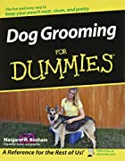 Dog Grooming for Dummies by Margaret H.…