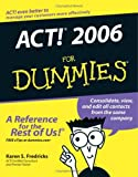 Fredricks, Karen S.: ACT! 2006 For Dummies (For Dummies (Computer/Tech))