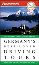 Frommer's Germany's Best-Loved Driving Tours…