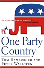One Party Country: The Republican Plan for…