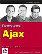 Professional Ajax by Nicholas C. Zakas