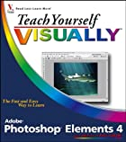 Teach Yourself VISUALLY Photoshop Elements 4…