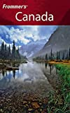 McRae, Bill: Frommer's Canada: With The Best Hiking & Outdoor Adventures
