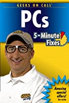 Geeks On Call PC's: 5-Minute Fixes (Geeks on…