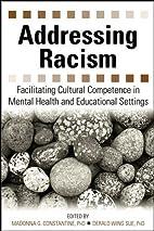 Addressing Racism: Facilitating Cultural…