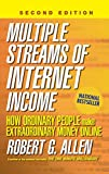 Allen, Robert G.: Multiple Streams of Internet Income: How Ordinary People Make Extraordinary Money Online
