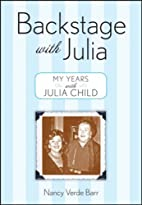 Backstage with Julia: My Years with Julia…