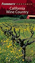 Frommer's Portable Guide: California Wine…