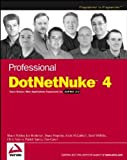 Hopkins, Bruce: Professional Dotnetnuke 4: Open Source Web Application Framework for ASP.NET 2.0