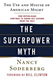 Nancy Soderberg: The Superpower Myth: The Use and Misuse of American Might