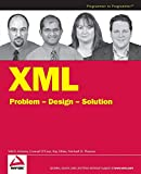 Thomas, Michael D.: XML Problem-Design-Solution