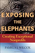 Exposing the Elephants: Creating Exceptional…