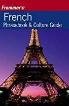 Frommer's French Phrasebook & Culture Guide&hellip;