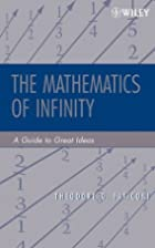 The Mathematics of Infinity: A Guide to…