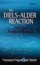 The Diels-Alder Reaction: Selected Practical…