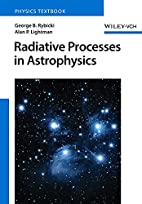 Radiative Processes in Astrophysics by…