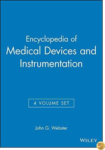 Encyclopedia of Medical Devices and Instrumentation (4-Volume Set)
