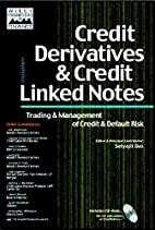 Credit Derivatives and Credit Linked Notes…