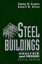 Steel Buildings: Analysis and Design by…
