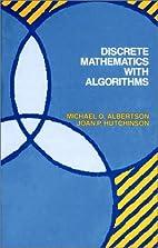 Discrete Mathematics With Algorithms by…