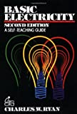 Ryan, Charles William: Basic Electricity: A Self-Teaching Guide