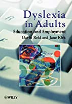 Dyslexia In Adults: A Practical Guide for…