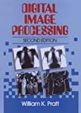 Pratt, William K.: Digital Image Processing