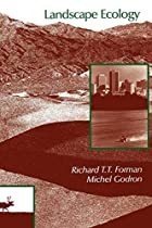 Landscape ecology by Richard T. T. Forman