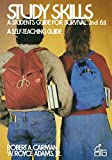 Carman, Robert A.: Study Skills: A Student's Guide to Survival (Wiley Self-Teaching Guides)