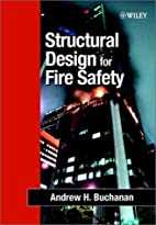 Structural Design for Fire Safety by Andrew…
