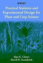Practical Statistics and Experimental Design…