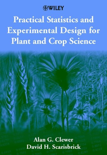 practical-statistics-and-experimental-design-for-plant-and-crop-science